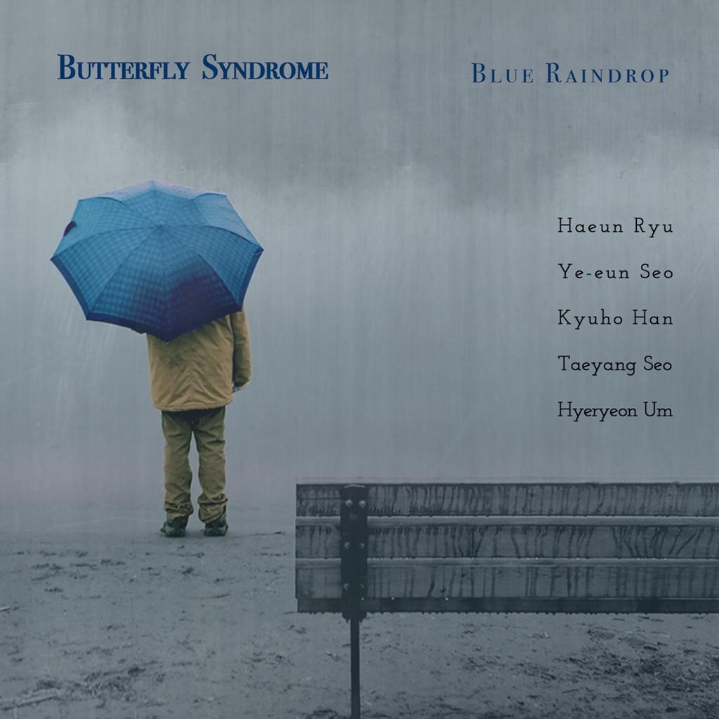 1학년 류하은 -버터플라이 신드롬(Butterfly Syndrome)-Blue Raindrop 보컬 참여.jpg